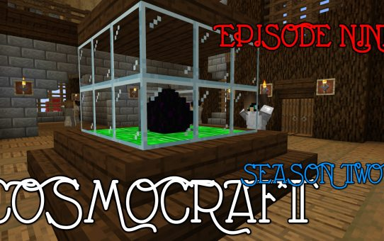 Cosmocraft #9: Time to Fight the Dragon