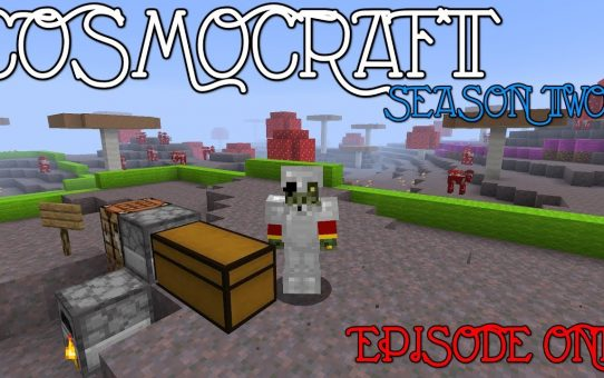 Cosmocraft ⁜ Episode 1 ⁜ There's Not Mushroom Here ⁜ A Minecraft 1.13.1 Let's Play