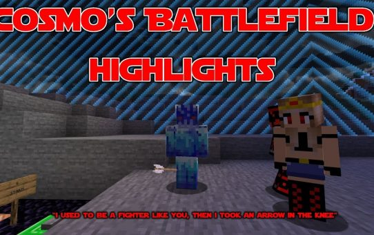 Cosmo's Battlefield Highlights