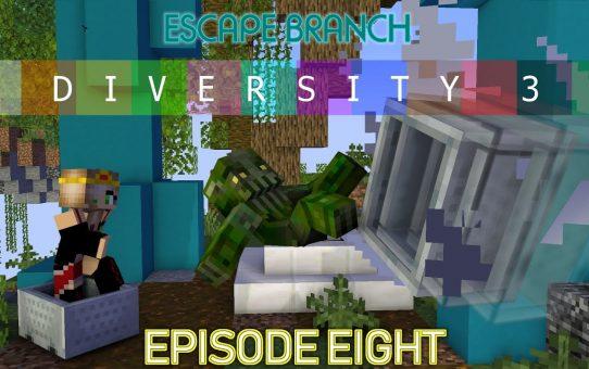 Minecraft ▩ Diversity 3 ▩ Episode 8 ▩ Escapology