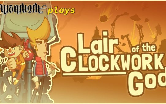 Auzathoth Plays Lair of the Clockwork God ¦¦ 22/08/2020 ¦¦ Part 1 of 2
