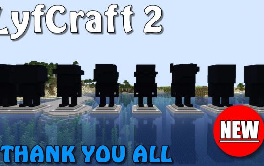 Lyfcraft 2 ❤️ Thank You All ❤️ Episode Twenty