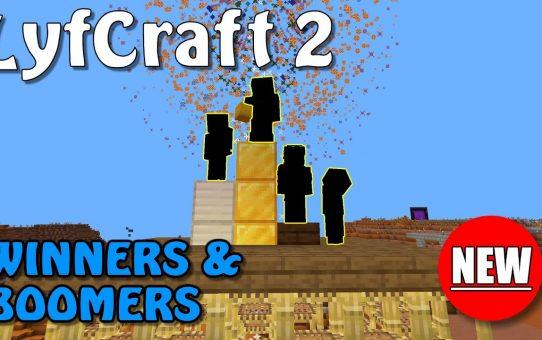 Lyfcraft 2 ❤️ Winners & Boomers ❤️ Episode Twenty-Six
