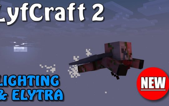 Lyfcraft 2 ❤️ Lighting & Elytra ❤️ Episode Twenty-Seven