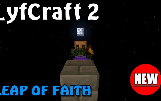 Lyfcraft 2 ❤️ Leap of Faith ❤️ Episode Thirty