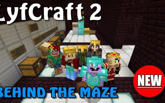 Lyfcraft 2 ❤️ Behind the Maze ❤️ Episode Thirty-Four