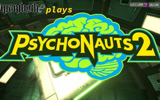 Psychonauts 2 - a little later than planned. We're in the Forest of... Something, Part the First
